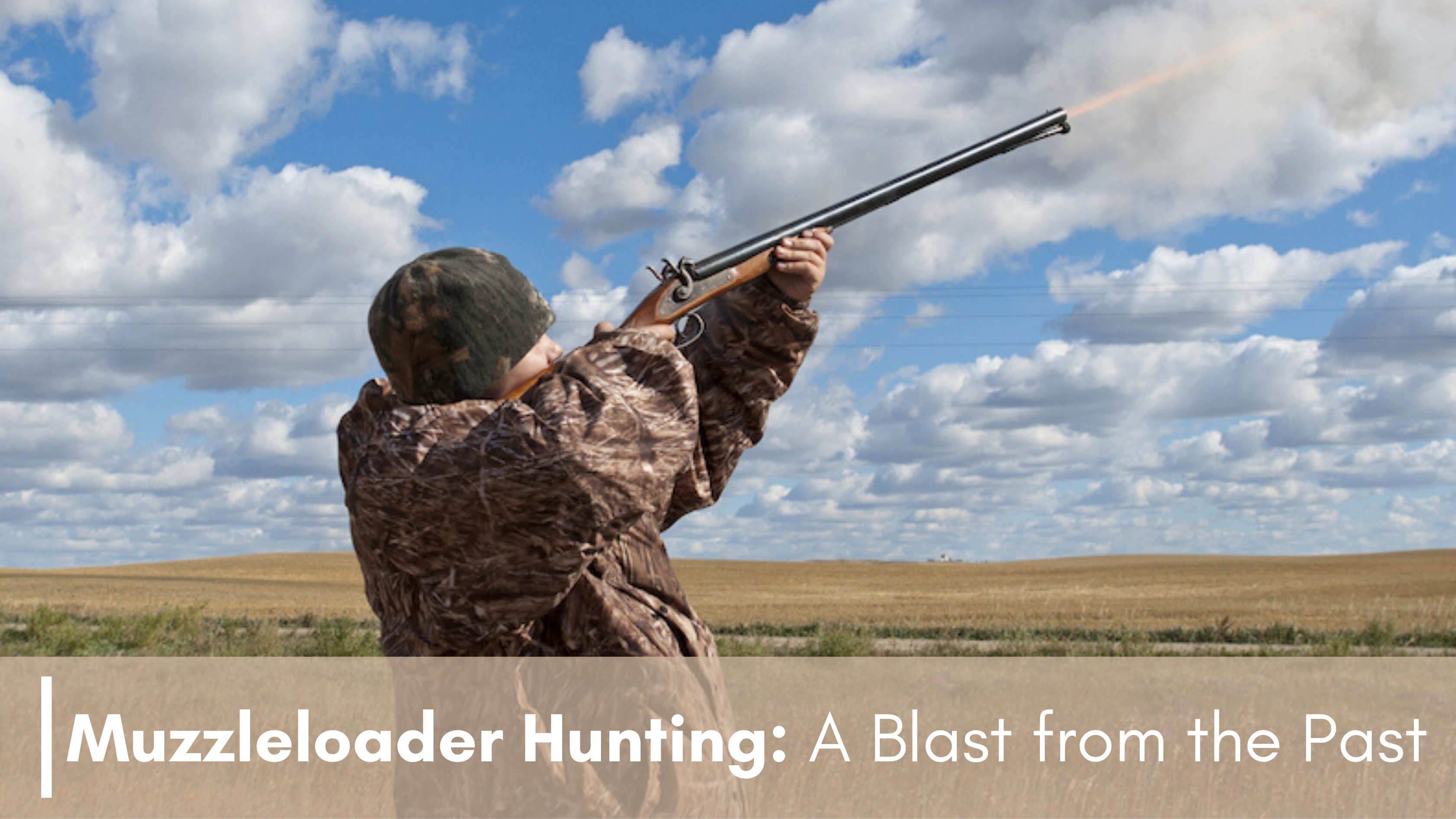 Muzzleloader Hunting_ A Blast from the Past