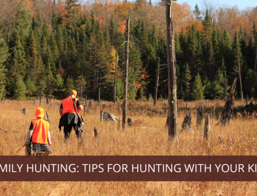Family Hunting: Tips for Hunting with Kids